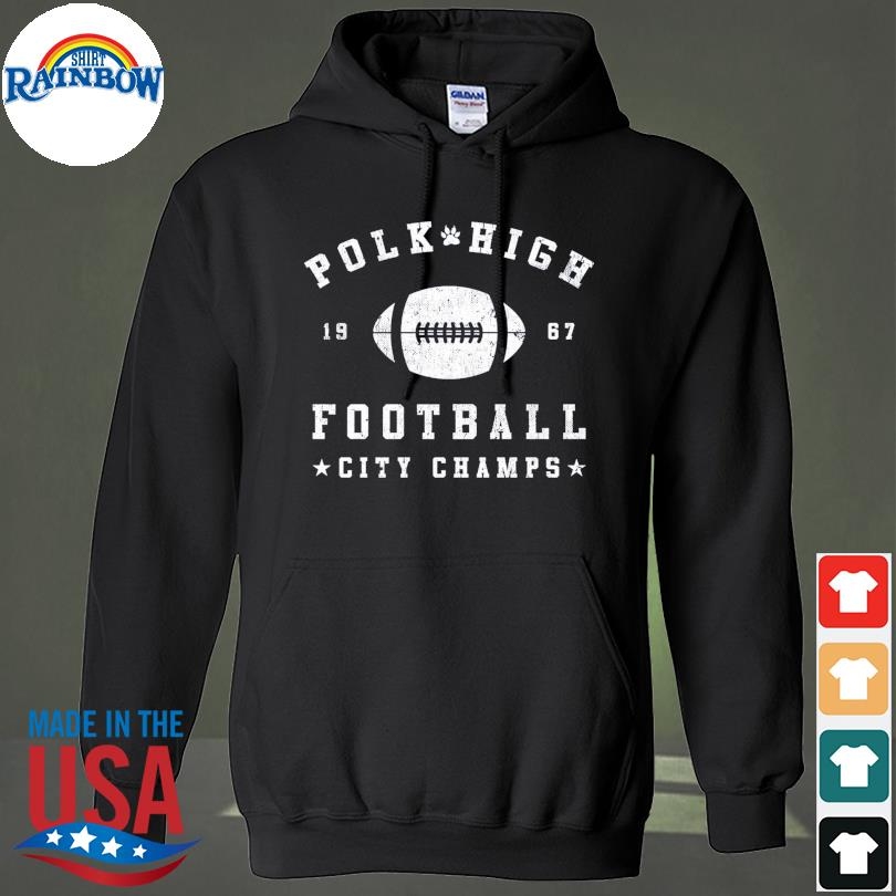 Official Polk high 1967 football city champs s hoodie